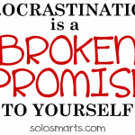 Procrastination is a Broken Promise To Yourself