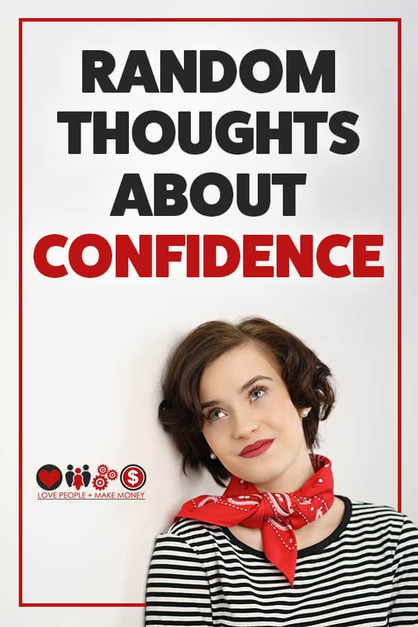 Random Thoughts About Confidence