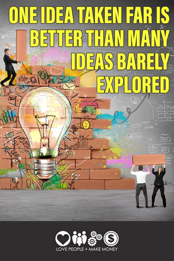 One idea taken far is better than many ideas barely explored. #managingbusinessideas #businessideas #solopreneur #solopreneurs #business
