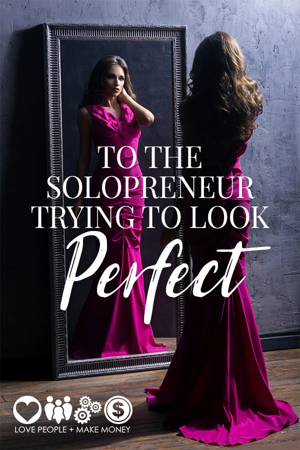 Do you notice there are Solopreneurs who put a lot of effort into not looking like one?  They try to look bigger, like a 'company'. Sometimes a put on persona goes beyond trying to look 'big'.  It's about trying to look PERFECT. #solopreneur #solopreneurs #beyourself #business #businessmindset