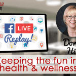 Livestream Chat #16: Wellness Lifestyle With Dorci Hill