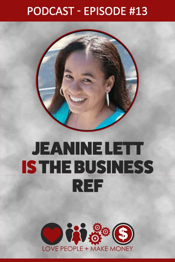 Episode #13: Jeanine Lett Is The Business Ref
